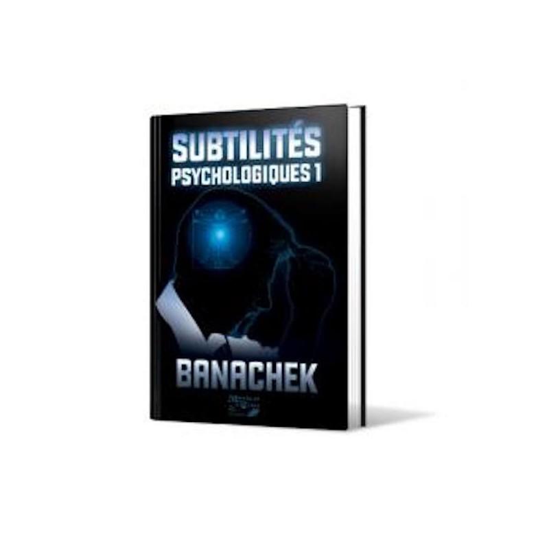 Subtilités Spsychologiques-Banachek-Vol1-Livre wwww.magiedirecte.com