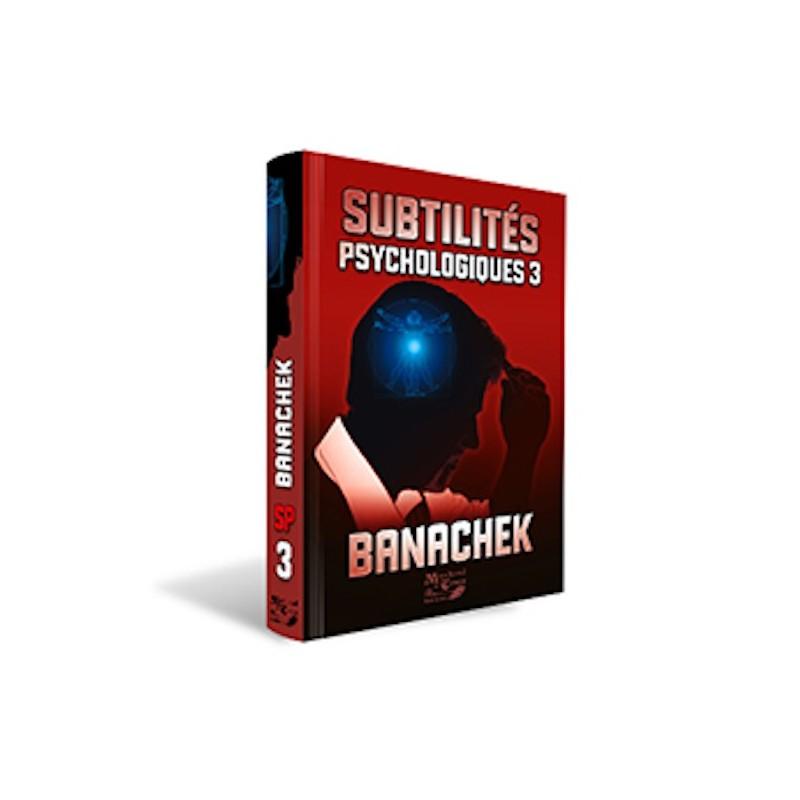 Subtilités Psychologiques-Banachek-Vol3-Livre wwww.magiedirecte.com