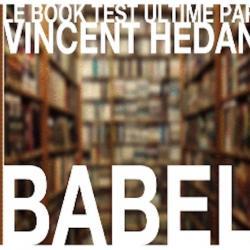 Booktest Babel (unité)-Vincent Hedan wwww.magiedirecte.com