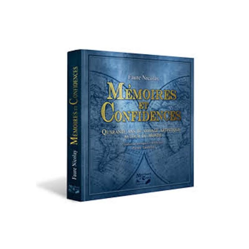 Mémoires et Confidences-Nicolay Faure-Livre wwww.magiedirecte.com