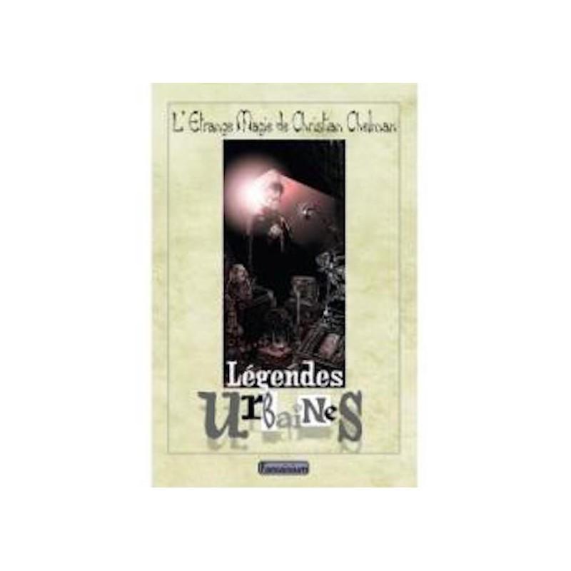 Légendes Urbaines-Christian Chelman wwww.magiedirecte.com