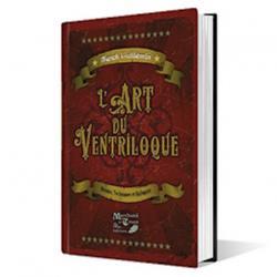 L'Art du ventriloque-L'abbé de La Chapelle wwww.magiedirecte.com