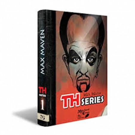 TH Series tome 1-Max Maven wwww.magiedirecte.com
