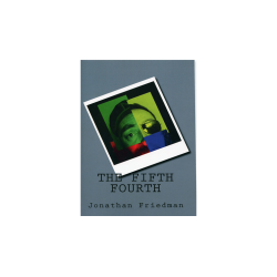 The Fifth Fourth by Jonathan Friedman - Book wwww.magiedirecte.com