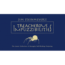 Treacherous Impuzzibilities - Jim Steinmeyer wwww.magiedirecte.com