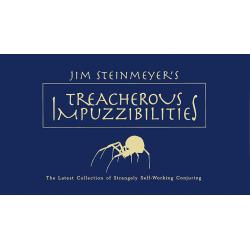 Treacherous Impuzzibilities - Jim Steinmeyer wwww.magiedirecte.com