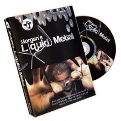 Liquid Metal by Morgan Strebler - DVD wwww.magiedirecte.com