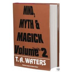 MIND, MYTH & MAGICK - Tome 2-T.A Waters-Livre wwww.magiedirecte.com