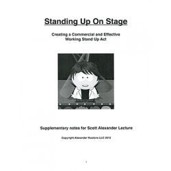 STANDING UP ON STAGE (Creating a Commercial and Effective Stand Up Act) - Scott Alexander wwww.magiedirecte.com