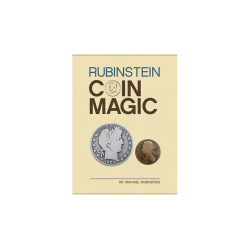 RUBINSTEIN COIN MAGIC (Hardbound) - Dr. Michael Rubinstein wwww.magiedirecte.com