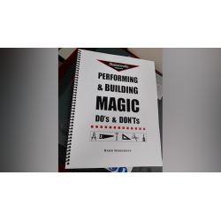 Performing and Building Magic: Do's and Don'ts by Rand Woodbury - Book wwww.magiedirecte.com