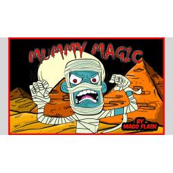 MUMMY MAGIC - Mago Flash wwww.magiedirecte.com
