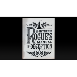 The Intrepid Rogue's Manual Of Deception (soft cover) by Atlas Brookings - Trick wwww.magiedirecte.com