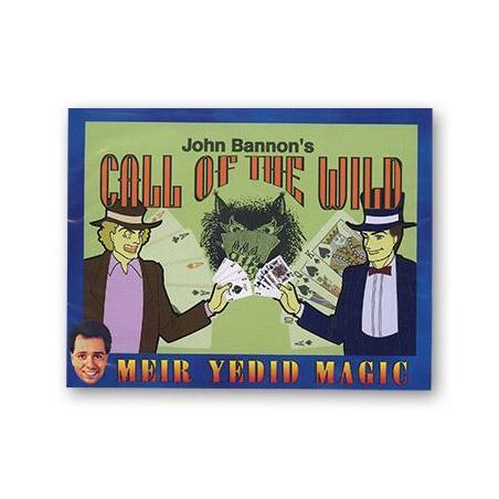 CALL OF THE WILD wwww.magiedirecte.com