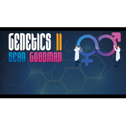 Genetics 2 by Sean Goodman wwww.magiedirecte.com