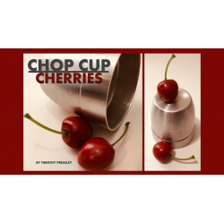 Chop Cup Cherries - Timothy Pressley wwww.magiedirecte.com