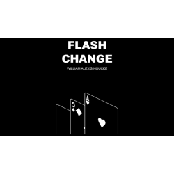 FLASH CHANGE - William Alexis Houcke wwww.magiedirecte.com