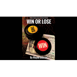 WIN OR LOSE - Wayne Dobson / Alan Wong wwww.magiedirecte.com