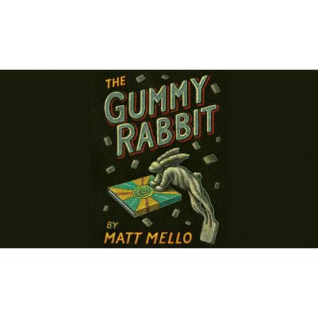 GUMMY RABBIT - Matt Mello wwww.magiedirecte.com