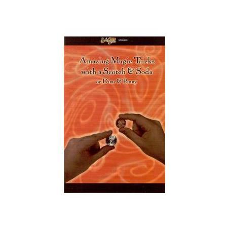 AMAZING MAGIC TRICKS WITH SCOTCH AND SODA wwww.magiedirecte.com