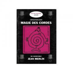 LA MAGIE DES CORDES - JEAN MERLIN - LIVRE wwww.magiedirecte.com