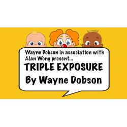 TRIPLE EXPOSURE - Wayne Dobson wwww.magiedirecte.com