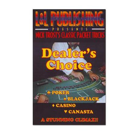 Dealer's Choice L&L Nick Trost trick wwww.magiedirecte.com