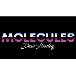 MOLECULES - Dave Loosley wwww.magiedirecte.com