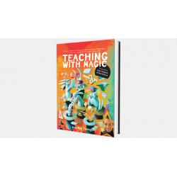 TEACHING WITH MAGIC - Xuxo Ruiz wwww.magiedirecte.com