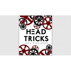 Head Tricks - (Joel Dickinson) wwww.magiedirecte.com