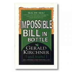 Impossible Bill In Bottle by Gerald Kirchner - Trick wwww.magiedirecte.com