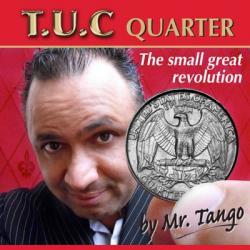 TANGO ULTIMATE COIN (T.U.C) QUARTER DOLLAR - Tango wwww.magiedirecte.com
