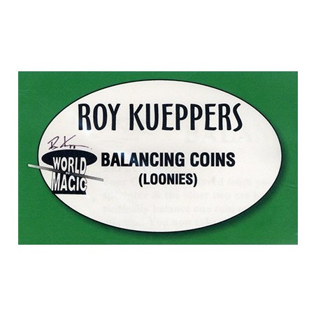 BALANCING CANADIAN LOONIES - Roy Kueppers wwww.magiedirecte.com