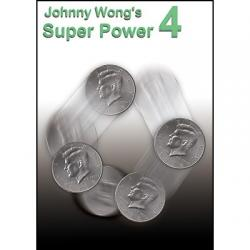 SUPER POWER 4  - Johnny Wong wwww.magiedirecte.com