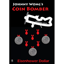 COIN BOMBER EISENHOWER - Johnny Wong wwww.magiedirecte.com