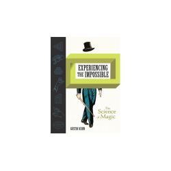 Experiencing the Impossible (The Science of Magic) by Gustav Kuhn - Book wwww.magiedirecte.com