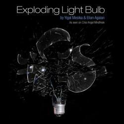 Exploding Light Bulb  Yigal Mesika - wwww.magiedirecte.com