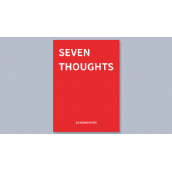 Seven Thoughts by Sungwon Kim - Book wwww.magiedirecte.com