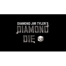 Diamond Die (1) - Diamond Jim Tyler wwww.magiedirecte.com