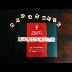 Wordsmyth by Francis Menotti and Vanishing Inc. - Tour wwww.magiedirecte.com