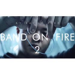 Band on Fire 2 (Gimmick and Online Instructions) by Bacon Fire and Magic Soul - www.magiedirecte.com wwww.magiedirecte.com