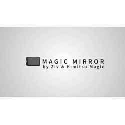 Magic Mirror by Ziv & Himitsu Magic - Trick wwww.magiedirecte.com