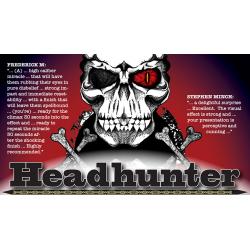 Headhunter by Bob Farmer - Trick wwww.magiedirecte.com