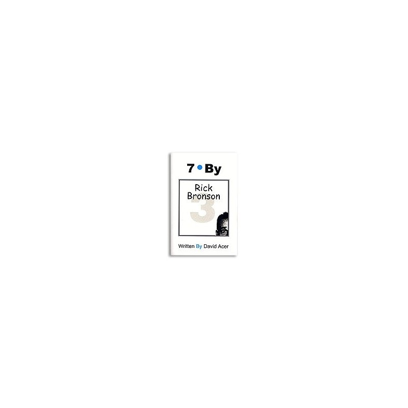 """""""7 By Rick Bronson"""" by David Acer, Vol. 3 in the """"7 By"""" Series - Book wwww.magiedirecte.com"""