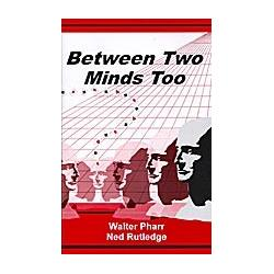 Between Two Minds Too by Ned Rutledge and Walter Pharr -Book wwww.magiedirecte.com