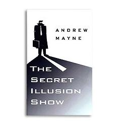 Secret Illusion Show by Andrew Mayne - Book wwww.magiedirecte.com