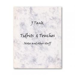 Tidbits and Touches by J Tank - Book wwww.magiedirecte.com