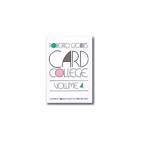 Card College Volume 4 by Roberto Giobbi wwww.magiedirecte.com