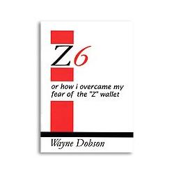 Z-6 Book Only (No Wallet) by Wayne Dobson - Book wwww.magiedirecte.com