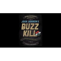 Buzz Kill (Gimmicks and Online Instructions) by John Bannon - Trick wwww.magiedirecte.com